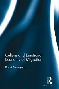 (ebook) Culture and Emotional Economy of Migration - History Asia