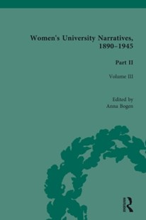 (ebook) Women's University Narratives, 1890–1945, Part II Vol 3 - Reference