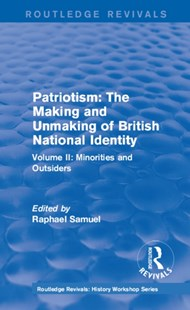 (ebook) Routledge Revivals: Patriotism: The Making and Unmaking of British National Identity (1989) - History European