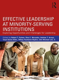 (ebook) Effective Leadership at Minority-Serving Institutions - Education Teaching Guides