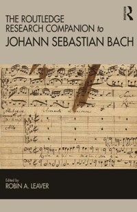 (ebook) The Routledge Research Companion to Johann Sebastian Bach - Entertainment Music General