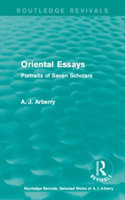 (ebook) Routledge Revivals: Oriental Essays (1960)