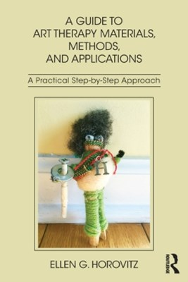 (ebook) A Guide to Art Therapy Materials, Methods, and Applications