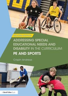 (ebook) Addressing Special Educational Needs and Disability in the Curriculum: PE and Sports - Education Teaching Guides
