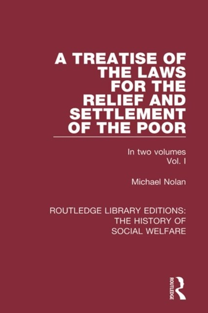 Treatise of the Laws for the Relief and Settlement of the Poor