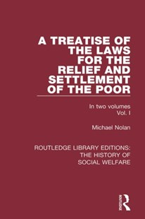 (ebook) Treatise of the Laws for the Relief and Settlement of the Poor - History