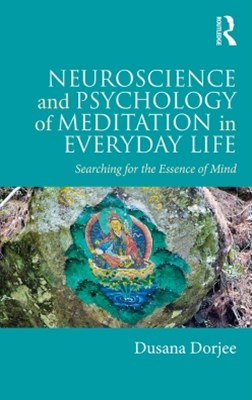 (ebook) Neuroscience and Psychology of Meditation in Everyday Life