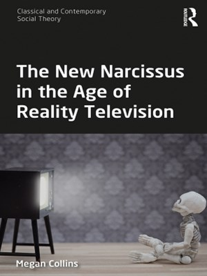(ebook) The New Narcissus in the Age of Reality Television