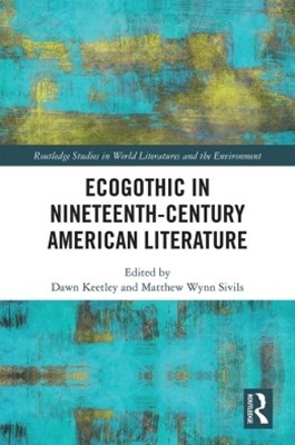(ebook) Ecogothic in Nineteenth-Century American Literature