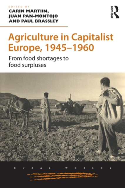 Agriculture in Capitalist Europe, 1945–1960
