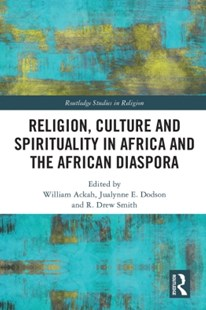 (ebook) Religion, Culture and Spirituality in Africa and the African Diaspora - Religion & Spirituality Spirituality