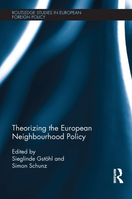 (ebook) Theorizing the European Neighbourhood Policy