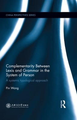 (ebook) Complementarity Between Lexis and Grammar in the System of Person