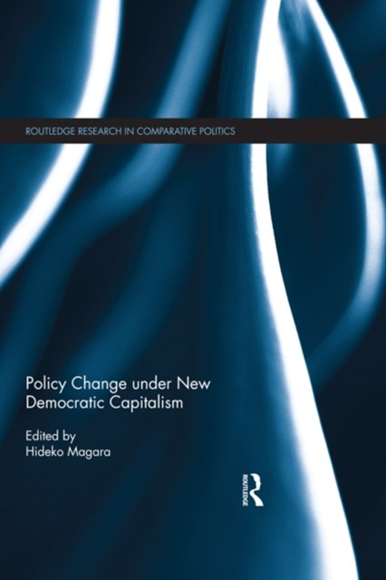 Policy Change under New Democratic Capitalism