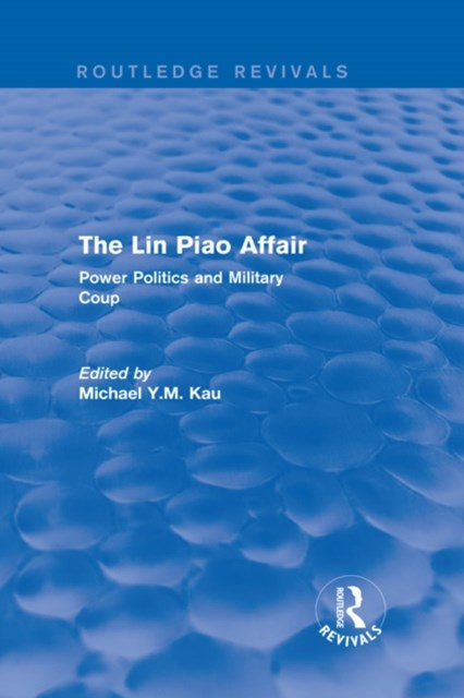 (ebook) The Lin Piao Affair (Routledge Revivals)