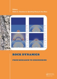 (ebook) Rock Dynamics: From Research to Engineering - Science & Technology Engineering