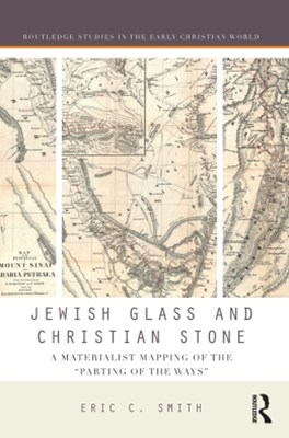 Jewish Glass and Christian Stone