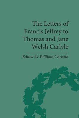 (ebook) The Letters of Francis Jeffrey to Thomas and Jane Welsh Carlyle