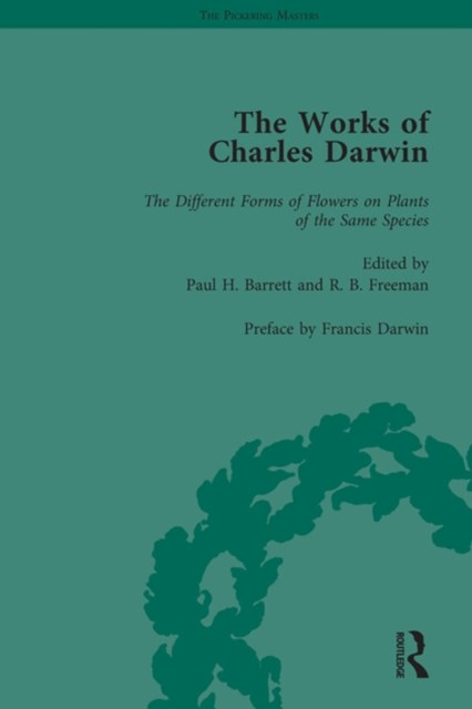 The Works of Charles Darwin: Vol 26: The Different Forms of Flowers on Plants of the Same Species (Second Edition, 1884)