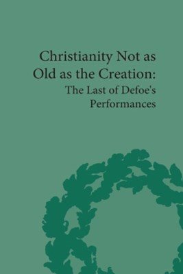 Christianity Not as Old as the Creation