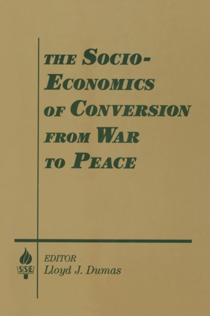 (ebook) The Socio-economics of Conversion from War to Peace