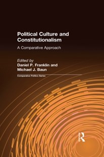 (ebook) Political Culture and Constitutionalism: A Comparative Approach - Politics Political Issues