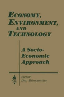 (ebook) Economy, Environment and Technology: A Socioeconomic Approach - Politics Political Issues