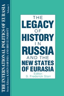 (ebook) The International Politics of Eurasia: v. 1: The Influence of History - Politics Political Issues