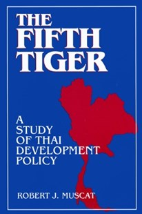(ebook) The Fifth Tiger: Study of Thai Development Policy - Business & Finance Ecommerce