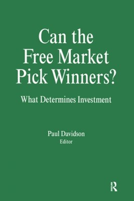 Can the Free Market Pick Winners?: What Determines Investment