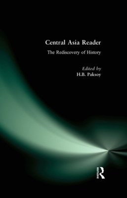 (ebook) Central Asia Reader: The Rediscovery of History