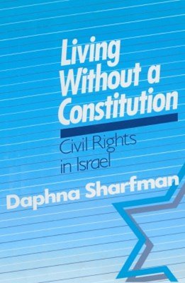 (ebook) Living without a Constitution: Civil Rights in Israel