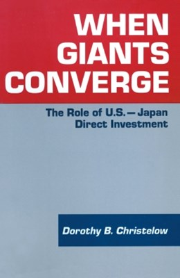 When Giants Converge: Role of US-Japan Direct Investment