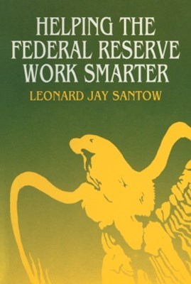 Helping the Federal Reserve Work Smarter