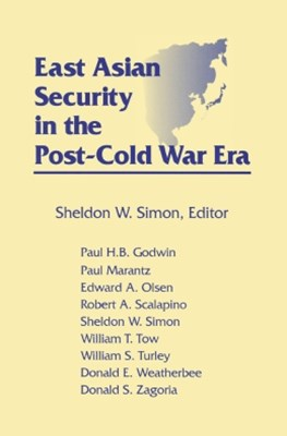 East Asian Security in the Post-Cold War Era