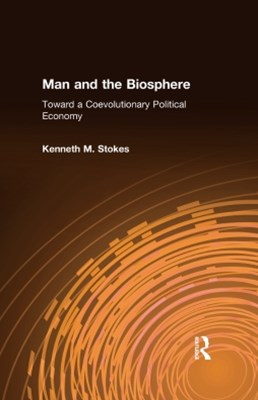 (ebook) Man and the Biosphere: Toward a Coevolutionary Political Economy
