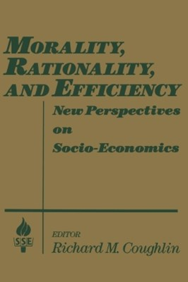(ebook) Morality, Rationality and Efficiency: New Perspectives on Socio-economics