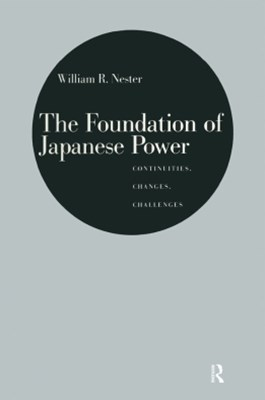 (ebook) The Foundation of Japanese Power: Continuities, Changes, Challenges