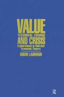 (ebook) Value, Technical Change and Crisis: Explorations in Marxist Economic Theory - Business & Finance Ecommerce
