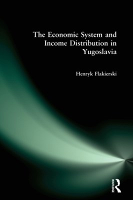 The Economic System and Income Distribution in Yugoslavia