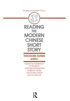 Reading the Modern Chinese Short Story