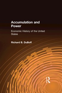 (ebook) Accumulation and Power: Economic History of the United States - Business & Finance Ecommerce