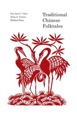 Traditional Chinese Folk Tales