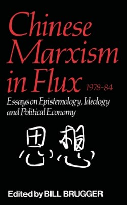 (ebook) Chinese Marxism in Flux, 1978-84