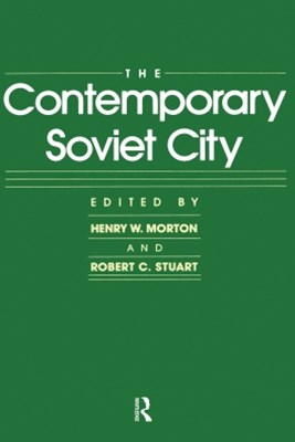 The Contemporary Soviet City