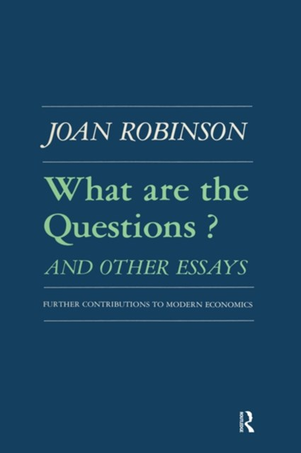 (ebook) What are the Questions and Other Essays: Further Contributions to Modern Economics