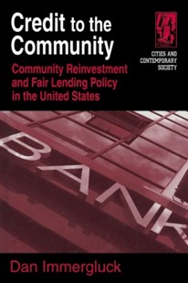 (ebook) Credit to the Community: Community Reinvestment and Fair Lending Policy in the United States - Business & Finance Management & Leadership