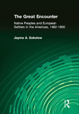 (ebook) The Great Encounter: Native Peoples and European Settlers in the Americas, 1492-1800