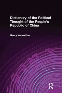 (ebook) Dictionary of the Political Thought of the People's Republic of China - History
