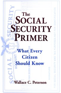 (ebook) The Social Security Primer: What Every Citizen Should Know - Politics Political Issues